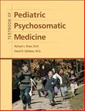 Textbook of Pediatric Psychosomatic Medicine, , 1585623504