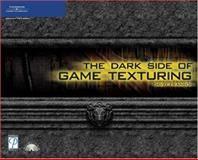 The Dark Side of Game Texturing, Franson, David, 1592003508