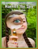 Harriet the Spy Common Core Aligned Literature Guide, Claspill, Joann, 1938913507