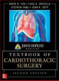 Johns Hopkins Manual of Cardiothoracic Surgery, Yuh, David D. and Baumgartner, William, 0071663509
