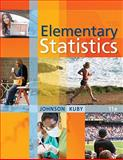 Elementary Statistics, Johnson, Robert R. and Kuby, Patricia J., 0538733500