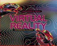 Virtual Reality, Christopher W. Baker, 0761313508