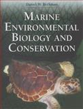Marine Environmental Biology and Conservation, Daniel Beckman, 0763773506