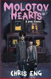 Molotov Hearts, Chris Eng, 1483953505