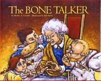 The Bone Talker, Shelley A. Leedahl, 1550413503