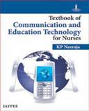 Communication and Education Technology for Nurses, Neeraja, K. P., 935025350X