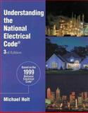 Understanding the 1999 National Electrical Code, Holt, Michael, 0766803503