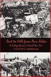Sent to Hell from Ann Arbor, Carl E. W. L. Dahlstrom, 0982003501