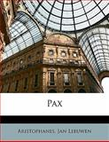 Pax, Aristophanes and Jan Leeuwen, 1141843501