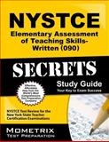 NYSTCE Elementary Assessment of Teaching Skills-Written (090) Secrets Study Guide : NYSTCE Test Review for the New York State Teacher Certification Examinations, NYSTCE Exam Secrets Test Prep Team, 1610723503