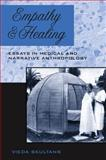 Empathy and Healing : Essays in Medical and Narrative Anthropology, Skultans, 1845453506