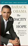The Audacity of Hope : Thoughts on Reclaiming the American Dream, Obama, Barack, 1847673503