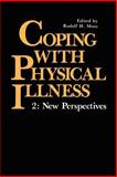 Coping with Physical Illness : New Perspectives, , 0306433508