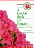Garden Book for Houston and the Gulf Coast, , 0884153509