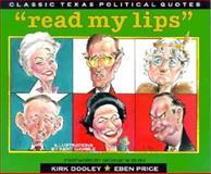 Read My Lips, Kirk Dooley and Eben Price, 089672350X