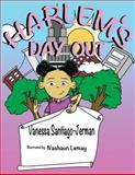 Harlem's Day Out, Vanessa Santiago-Jerman, 149734350X