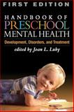 Handbook of Preschool Mental Health : Development, Disorders, and Treatment, , 1606233505