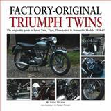 Factory-Original Triumph Twins, Steve Wilson, 1906133506