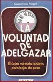 La Voluntad de Adelgazar, Ferrer Pasquel Susana, 9684033508
