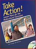 Take Action! Lesson Plans for the Multicultural Classroom, Langer de Ramirez, Lori, 0131573500