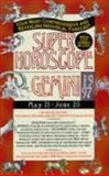 Super Horoscopes - Gemini 1997, Astrology World Staff, 0425153509