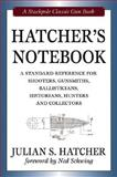 Hatcher's Notebook, Julian S. Hatcher and Ned Schwing, 0811703509