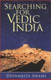 Searching for Vedic India 9780892133505