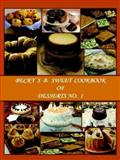Becky's B. Sweet Cookbook of Desserts, Cunningham, Rebbecca, 097706350X