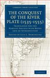 Conquest of the River Plate, 1535-1555 9781108013505