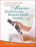 Study Guide for Essentials of Maternity, Newborn, and Women's Health Nursing, Ricci, Susan Scott, 1451173504