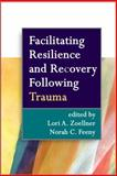 Facilitating Resilience and Recovery Following Trauma, , 1462513506