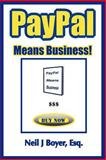 PayPal Means Business!, Neil Boyer, 1466333502