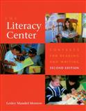 The Literacy Center : Contexts for Reading and Writing, Morrow, Lesley Mandel, 1571103503