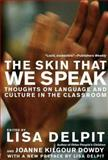 The Skin That We Speak, Lisa Delpit, 1595583505