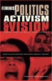 Feminist Politics, Activism and Vision : Local and Global Challenges, , 184277350X