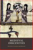 Medieval Obscenities, McDonald, Nicola, 1903153506