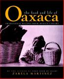 The Food and Life of Oaxaca, Zarela Martínez, 0028603508