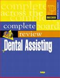 Prentice Hall Health's Complete Review of Dental Assisting, Andujo, Emily, 0130883506