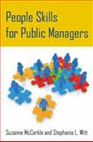 People Skills for Public Managers, McCorkle, Suzanne and Witt, Stephanie L., 0765643502