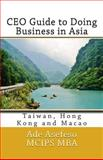 CEO Guide to Doing Business in Asia, Ade Asefeso MCIPS MBA, 1499783507