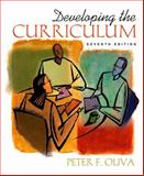 Developing the Curriculum, Oliva, Peter F., 020559350X