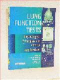 Lung Function Tests : Physiological Principles and Clinical Applications, Hughes, John R. and Pride, Neil B., 0702023507