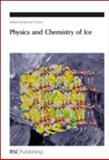 Physics and Chemistry of Ice, , 0854043500