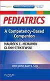 Pediatrics a Competency-Based Companion, McMahon, Maureen C. and Stryjewski, Glenn R., 1416053506
