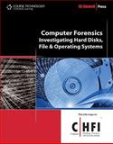 Computer Forensics : Hard Disks, File and Operating Systems, EC-Council Staff, 1435483502