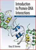 An Introduction to Protein-DNA Interactions, Gary D. Stormo, 1936113503