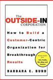 The Outside-in Corporation, Barbara Bund, 0071773509