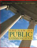 The Law of Public Communication 2007, Middleton, Kent R. and Lee, William E., 0205343503
