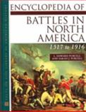 Encyclopedia of Battles in North America : 1517 to 1916, Purcell, L. Edward and Purcell, Sarah J., 0816033501