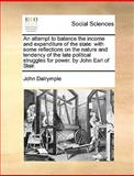 An Attempt to Balance the Income and Expenditure of the State, John Dalrymple, 1170123503
